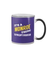 Its a MONROE Thing - Name Shirts Color Changing Mug thumbnail