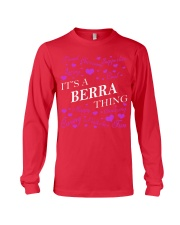 Its a BERRA Thing - Name Shirts Long Sleeve Tee tile