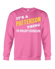 Its a PATTERSON Thing - Name Shirts Crewneck Sweatshirt tile