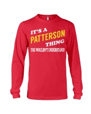Its a PATTERSON Thing - Name Shirts Long Sleeve Tee tile
