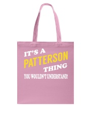Its a PATTERSON Thing - Name Shirts Tote Bag tile