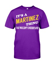 Its a MARTINEZ Thing - Name Shirts Classic T-Shirt tile
