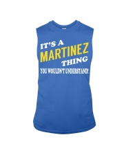 Its a MARTINEZ Thing - Name Shirts Sleeveless Tee tile