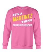 Its a MARTINEZ Thing - Name Shirts Crewneck Sweatshirt thumbnail