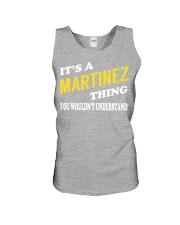 Its a MARTINEZ Thing - Name Shirts Unisex Tank thumbnail
