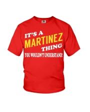Its a MARTINEZ Thing - Name Shirts Youth T-Shirt thumbnail