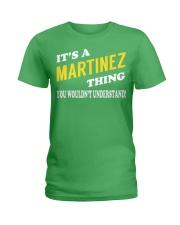 Its a MARTINEZ Thing - Name Shirts Ladies T-Shirt thumbnail