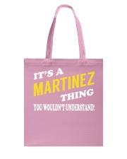 Its a MARTINEZ Thing - Name Shirts Tote Bag thumbnail