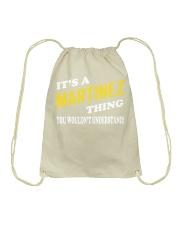 Its a MARTINEZ Thing - Name Shirts Drawstring Bag thumbnail