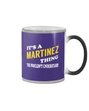 Its a MARTINEZ Thing - Name Shirts Color Changing Mug thumbnail