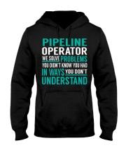 Pipeline Operator - Solve Problems Job Shirts Hooded Sweatshirt front