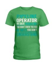 Pipeline Operator - Solve Problems Job Shirts Ladies T-Shirt thumbnail