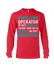 Pipeline Operator - Solve Problems Job Shirts Long Sleeve Tee thumbnail
