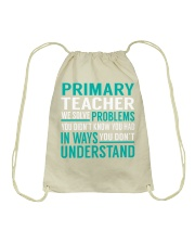 Primary Teacher - Solve Problems Job Shirts Drawstring Bag thumbnail