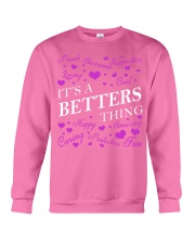 Its a BETTERS Thing - Name Shirts Crewneck Sweatshirt tile
