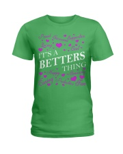 Its a BETTERS Thing - Name Shirts Ladies T-Shirt thumbnail