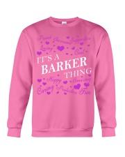 Its a BARKER Thing - Name Shirts Crewneck Sweatshirt thumbnail