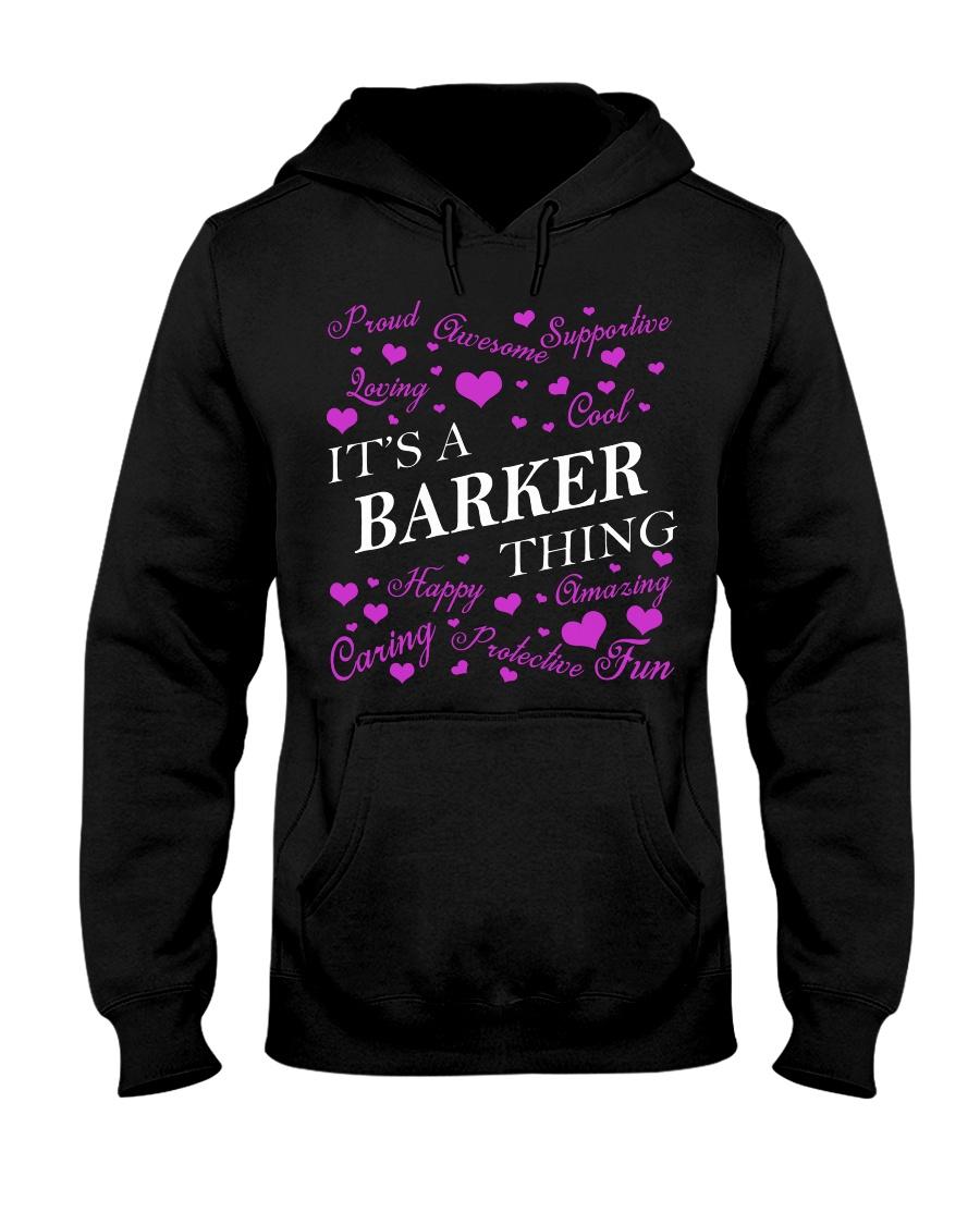 Its a BARKER Thing - Name Shirts Hooded Sweatshirt