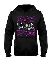 Its a BARKER Thing - Name Shirts Hooded Sweatshirt front