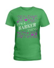 Its a BARKER Thing - Name Shirts Ladies T-Shirt thumbnail