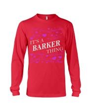 Its a BARKER Thing - Name Shirts Long Sleeve Tee thumbnail
