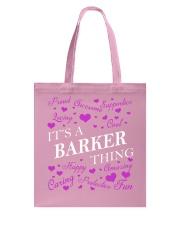 Its a BARKER Thing - Name Shirts Tote Bag thumbnail
