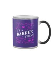 Its a BARKER Thing - Name Shirts Color Changing Mug thumbnail