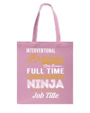 Interventional Radiologist - NINJA Job Title Tote Bag thumbnail