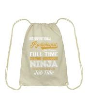 Interventional Radiologist - NINJA Job Title Drawstring Bag thumbnail