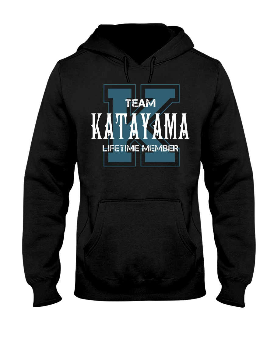 Team KATAYAMA - Lifetime Member Hooded Sweatshirt