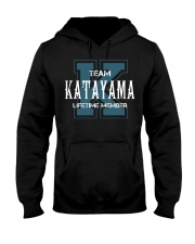 Team KATAYAMA - Lifetime Member Hooded Sweatshirt front