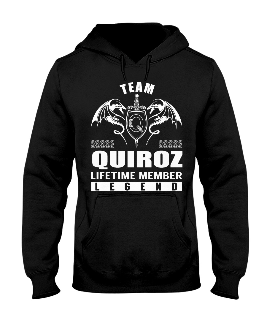 Team QUIROZ Lifetime Member - Name Shirts Hooded Sweatshirt