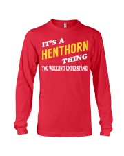Its a HENTHORN Thing - Name Shirts Long Sleeve Tee thumbnail