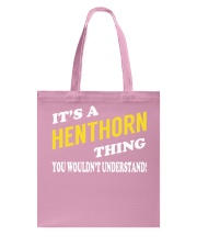 Its a HENTHORN Thing - Name Shirts Tote Bag thumbnail