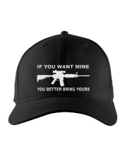 IF YOU WANT MINE YOU BETTER BRING YOURS Embroidered Hat front