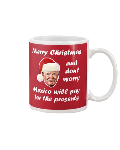 MERRY CHRISTMAS MEXICO WILL PAY