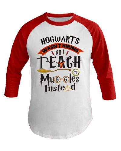 Teacher - so i teach muggles instead