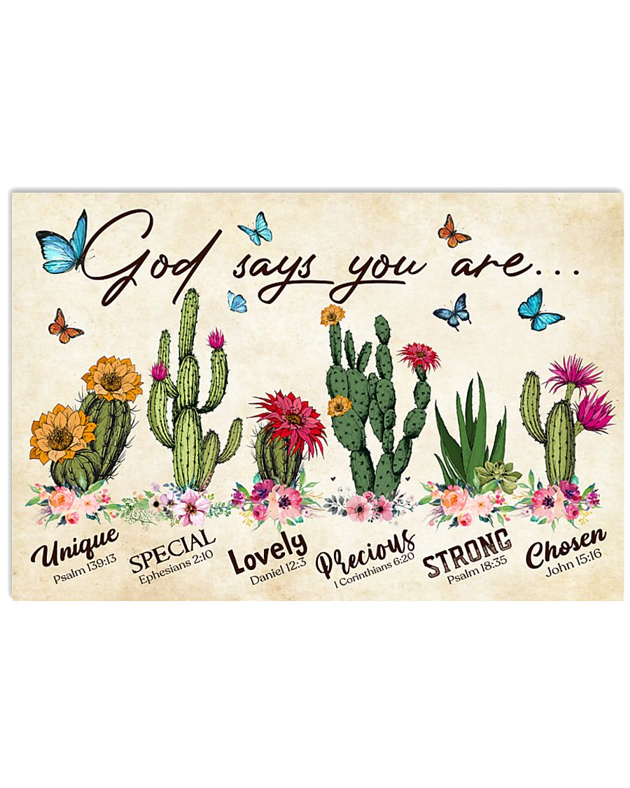Cactus God says you are 36x24 Poster