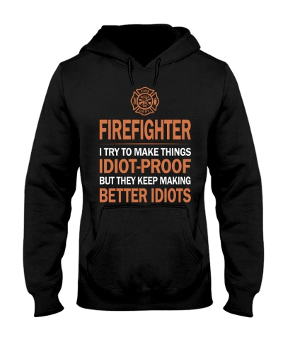 Firefighter I try to make things