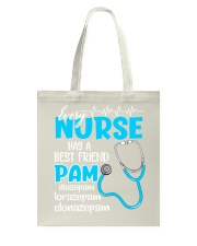 Nurse pam Tote Bag tile