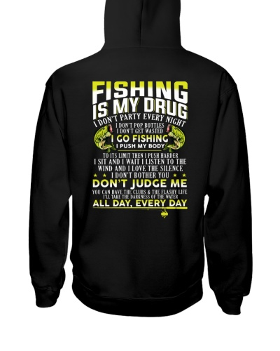 Fishing Is My Drug