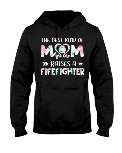 Firefighter Best Kind Of Mom