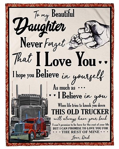Trucker To my Daughter
