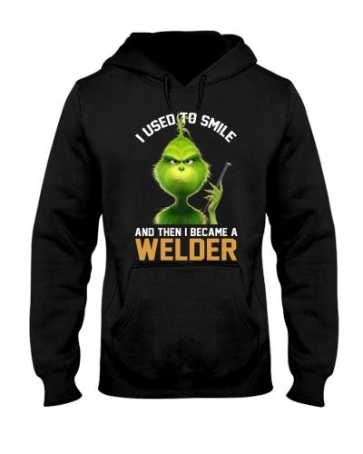 I used to smile then i became a Welder