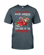 Social worker This side of the nuthouse Classic T-Shirt front