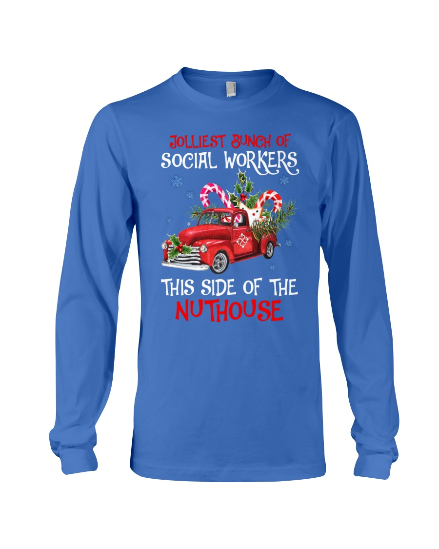 Social worker This side of the nuthouse Long Sleeve Tee