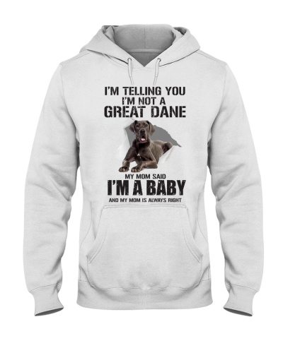 Great Dane i'm a baby