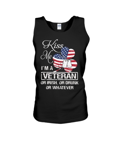 Kiss me I am a Veteran or irish
