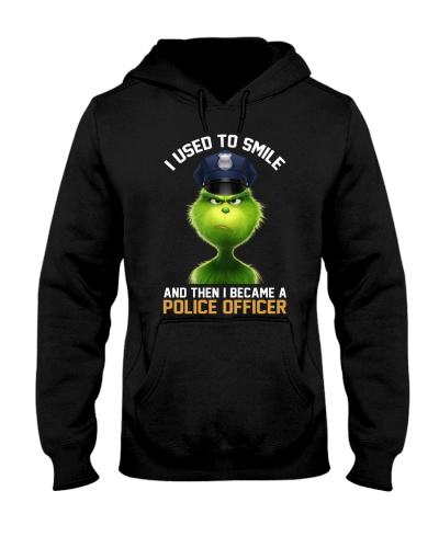 i used to smile then i became a Police Officer