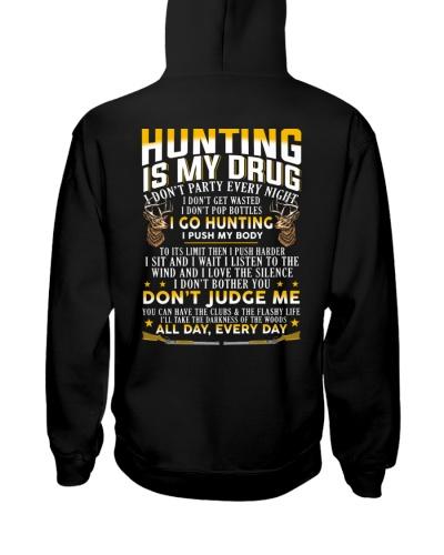 Hunting is my drug